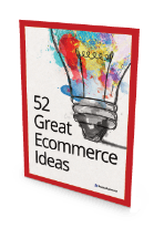 52 great ecommerce ideas