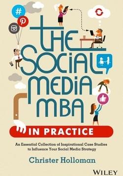 The Social Media MBA in Practice book