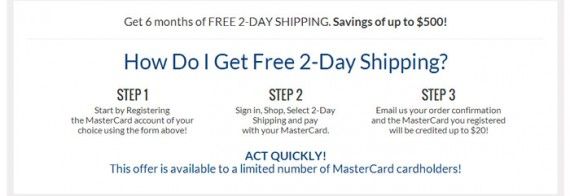 Customers must take several steps to use the MasterCard free shipping offer.