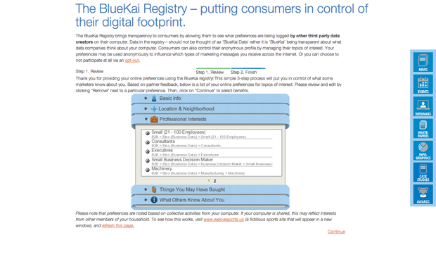 The BlueKai Registry provide transparency about data collected about you by various data providers.