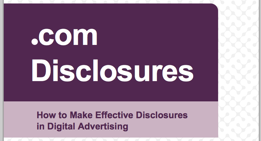 FTC disclosure-of-advertising guidelines.