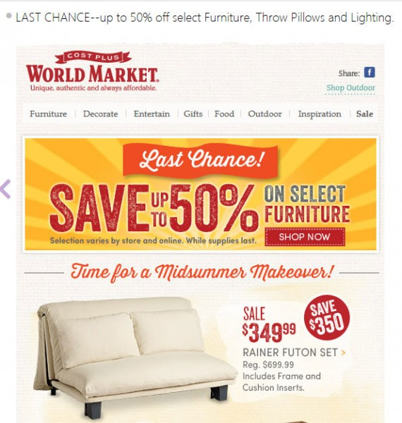 World Market's email message was closely related to its subject line.