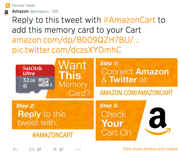 Amazon and Twitter teamed up to enable purchases using the hashtag #AmazonCart.