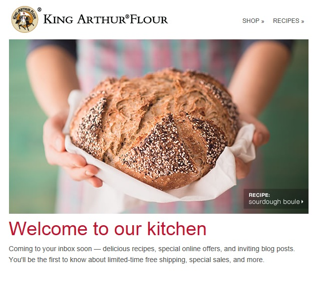 King Arthur Flour includes recipe ideas in its welcome email.