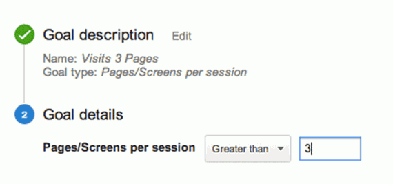 The pages or screens per session goal type converts when a visitor interacts with the specified number of pages or screens.