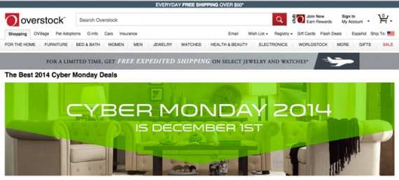 Overstock already has a Black Friday and a Cyber Monday landing page in place.