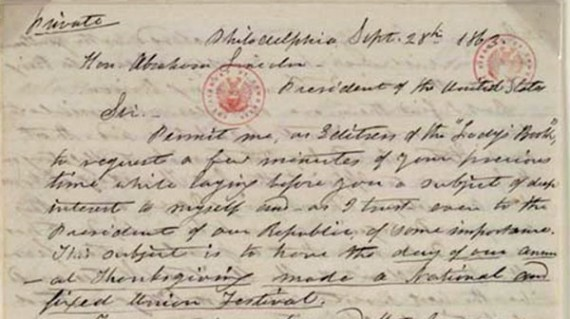 Sarah Hale wrote letters to President Lincoln urging the creation of a national day of thanksgiving.