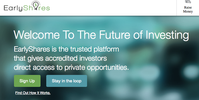 Early Shares is a website that matches investors with entrepreneurs seeking capital.