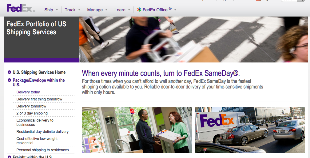 FedEx and UPS both offer same-day delivery services.