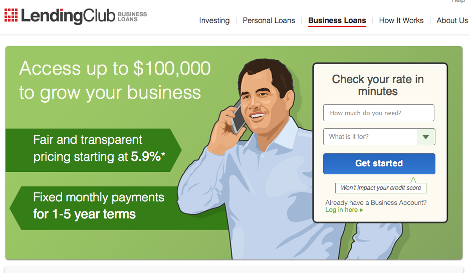 Lending Club facilitates business loans of up to $100,000 at rates starting at 5.9 percent with one to five year payback periods.