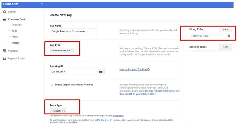 Create a transaction tag in Google Tag Manager container.
