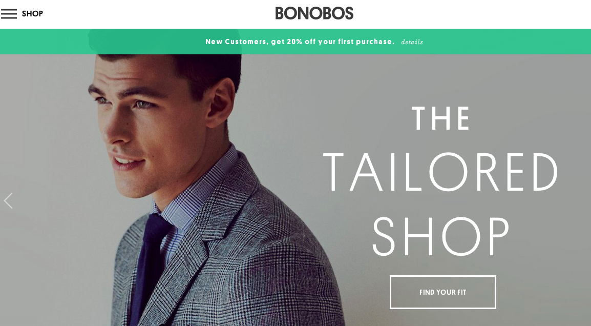 Bonobos opened physical locations after listening to feedback from its customers.