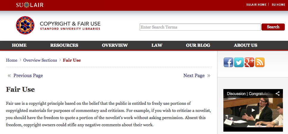 "Stanford University's site contains helpful descriptions and guidelines for ""fair use."""