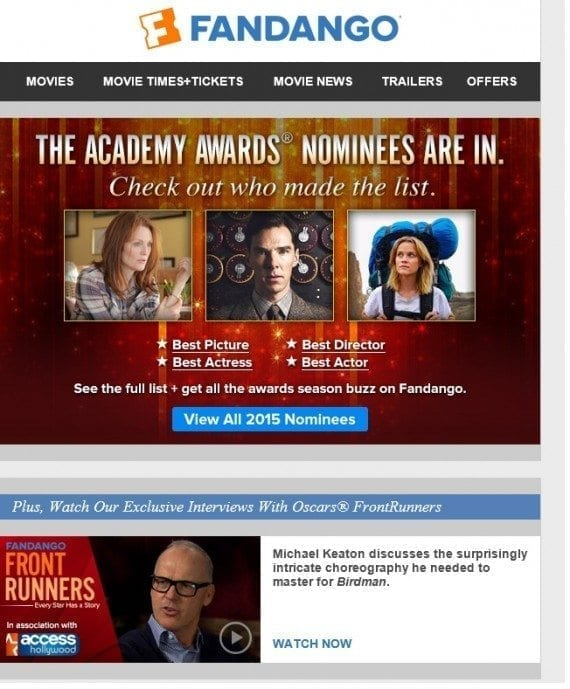 Fandango deployed this email shortly after the Oscar nominees were announced, creating a sense of urgency among recipients.