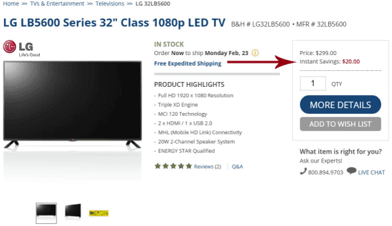 "B&H displays ""Instant Savings"" as a way to keep the price competitive. Since the $20 savings is displayed on the page, it can feed a price of $279 to Google Shopping and other engines. (Newegg's listing was not included in Google Shopping results.)"
