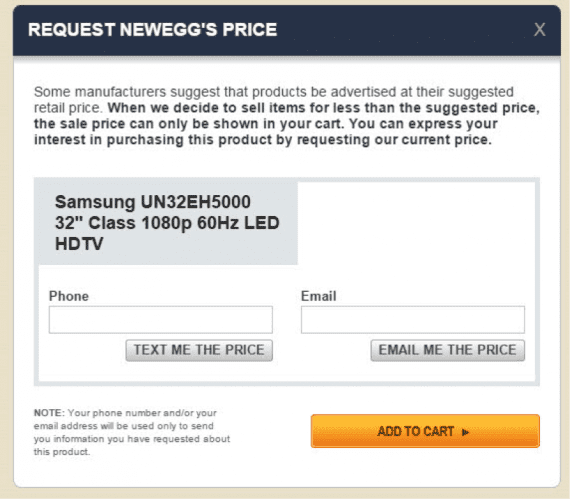 Most shoppers don't want to provide information unless they are in the checkout process. They certainly don't want to enter data just to find out how much something costs. Source: Newegg.<