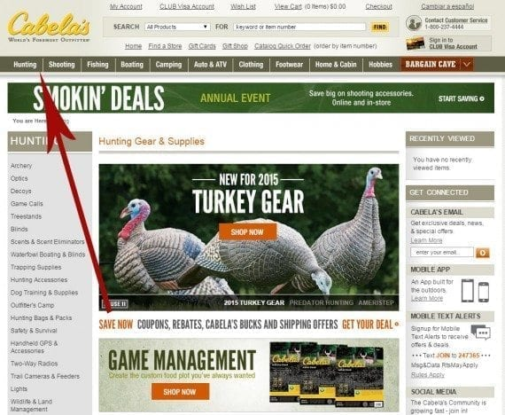 Cabela's caters to sportsmen and sportswomen. And they cater to the sport first, so the navigation bar first lists hunting, shooting, etc., followed by clothing, footwear and home.