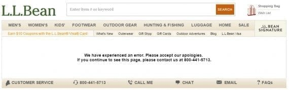 L.L. Bean's standard 404 page gives the impression the store is down. This can prompt visitors to quickly leave and shop elsewhere.