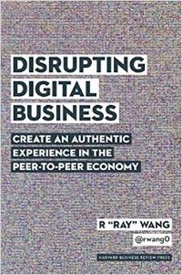 Disrupting Digital Business.