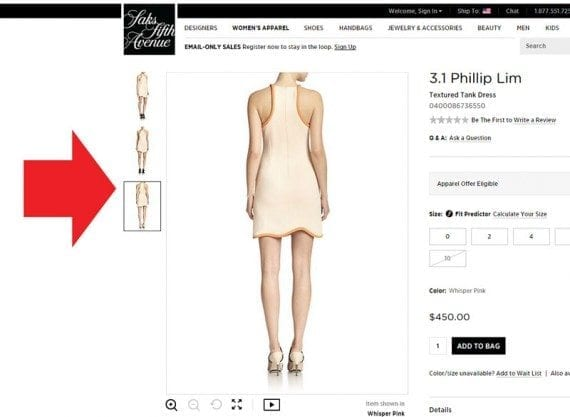 Saks Fifth Avenue uses several product images (and videos) on its product detail pages.