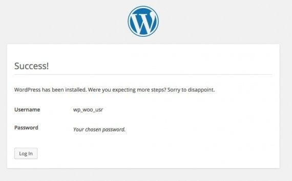 The WordPress installation is complete when you see the success message.