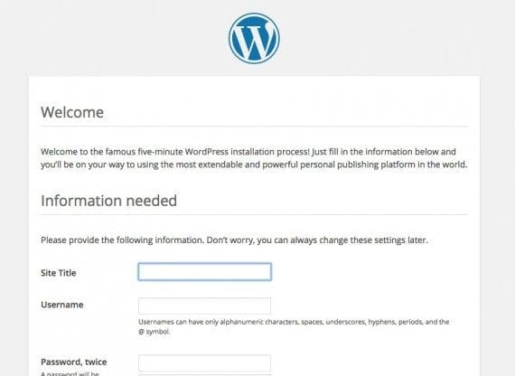 WordPress has a short installation wizard that you will need to complete. It will be just one page.