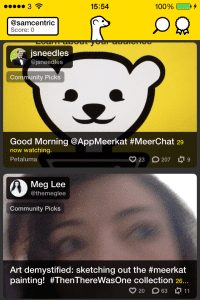 Meerkat is the first video-streaming app, debuting at South by Southwest in Texas in March 2015.