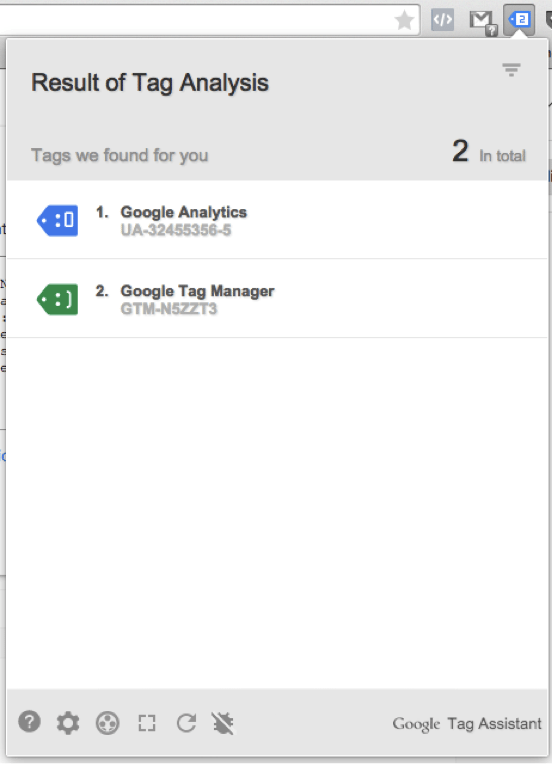 Check the Tag Manager install using a Google Chrome extension, Tag Assistant.