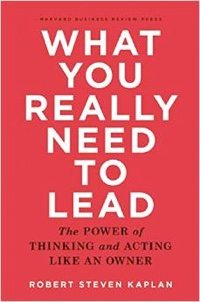 What You Really Need to Lead.