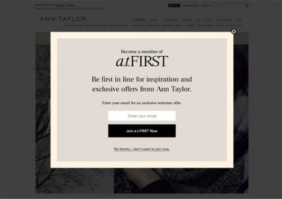 The Ann Taylor site is just one example of a large, omni-channel retailer using modals on site to promote email subscriptions.