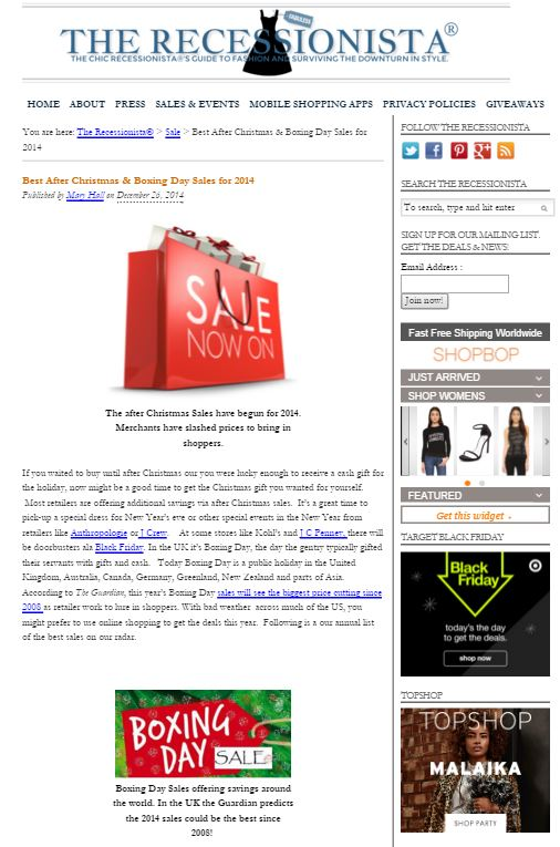 The Recessionista, a blog that offers tips for finding affordable fashion items, published a post on Dec. 26, 2014 on the best Boxing Day deals.