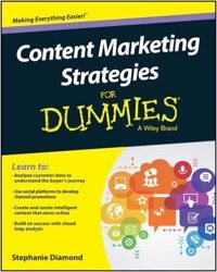 Content Marketing Strategies For Dummies.