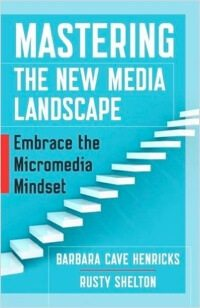 Mastering the New Media Landscape.