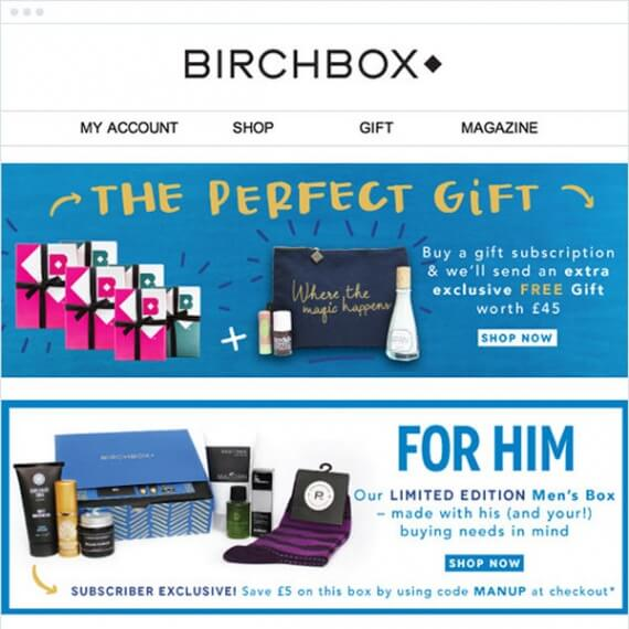 Simply offer gift suggestions in an email, similar to this Birchbox example.