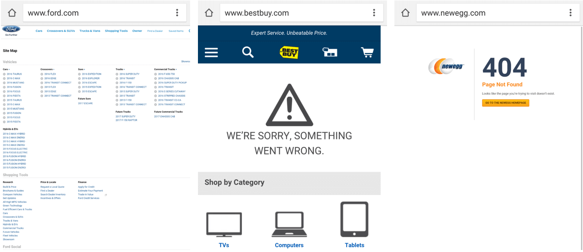 Ford's 404 page, at left, has far too many options. Newegg, at right, offers no navigational choices. Best Buy, in the middle, offers good branding and easy-to-follow navigation.