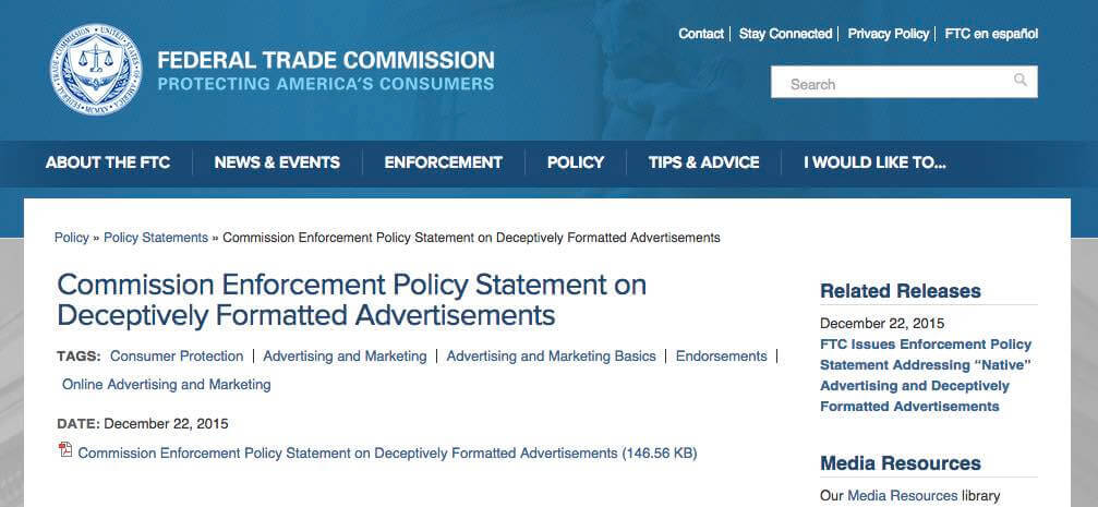 The U.S. Federal Trade Commissions recently released rules on native, digital advertising.