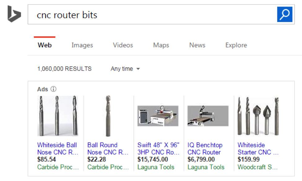 "Business buyers that search ""cnc router bits"" on Bing see product ads like these in the search results. The images and descriptions for each product come from data feeds from the advertisers."