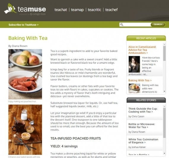 Run by Adagio, the TeaMuse blog is all about tea; many posts encourage the use of tea in various ways.