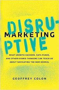 Disruptive Marketing.