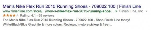 FinishLine is retailer of running shoes and apparel, via physical stores and online. FinishLine.com utilizes Schema.org markup to identify its stars ratings, which Google then includes in search results — as shown in this example of Nike Flex Run 2015 shoes.