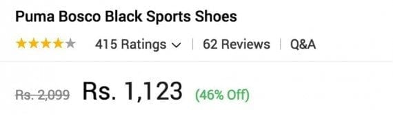 Retailers in India commonly offer promotions and discounts to attract price-conscious consumers. In this example from Snapdeal, Puma shoes are offered at a 46 percent discount.