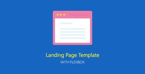Landing Page Template With Flexbox.