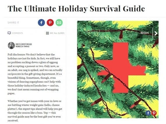 Refinery 29, an online journal is one example of a company that has published a holiday survival guide.