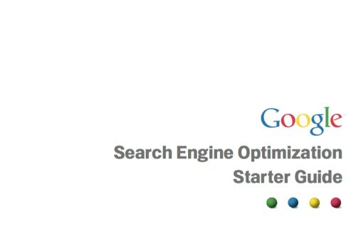 Google Search Engine Optimization Starter Guide (PDF)