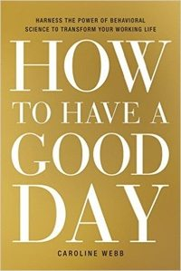 How to Have a Good Day.