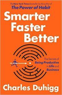 Smarter Faster Better.