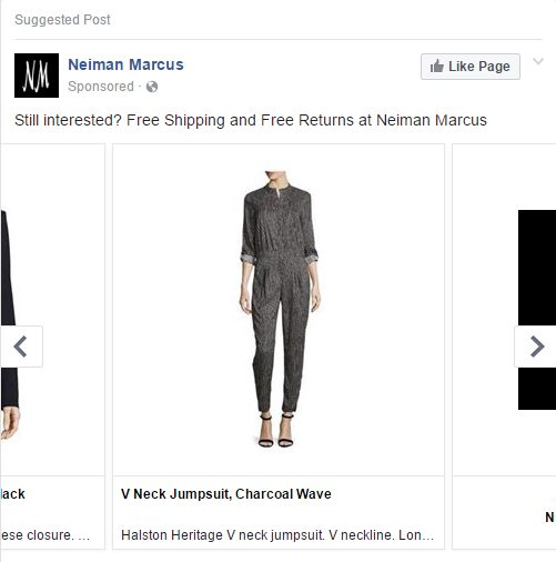 This Neiman Marcus remarketing ad on Facebook targets users that visited Neman Marcus's website without completing a purchase.