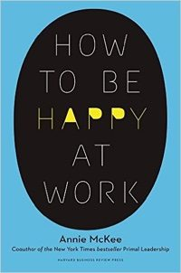 How to Be Happy at Work.