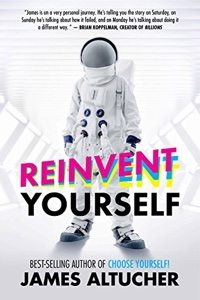 Reinvent Yourself.