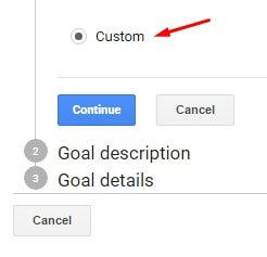 "Select ""Custom"" if ""Place an order"" does not appear on your version of Google Analytics."